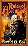 Rules of Ascension (Winds of the Forelands, Book 1) (0312878079) by Coe, David B.