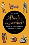 img - for Abuelo Es Verdad? (Spanish Edition) book / textbook / text book