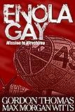 Enola Gay: Mission to Hiroshima (1854431277) by Thomas, Gordon