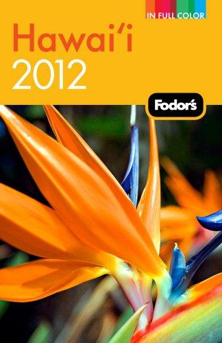 Fodor's Hawaii 2012 (Full-color Travel Guide)