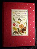 The Illustrated Lark Rise To Candleford - A Trilogy (0091872820) by Flora Thompson