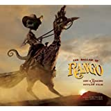 The Ballad of Rango: The Art & Making of an Outlaw Film ~ David S. Cohen