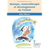 Musique, musicothrapie et dveloppement de l&#39;enfantpar Guylaine Vaillancourt