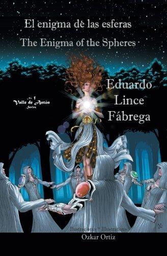 El enigma de las esferas / The Enigma of the Spheres (Spanish and English Edition) [Lince Fabrega, Eduardo] (Tapa Blanda)