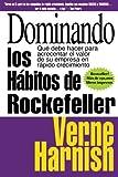 Dominando los Habitos de Rockefeller (Mastering the Rockefeller Habits): Que debe hacer para acrecentar el valor de su empresa en rapido crecimiento (Spanish Edition)
