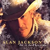 Let It Be Christmas ~ Alan Jackson