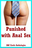 img - for Punished with Anal Sex: Five First Anal Sex Erotica Stories book / textbook / text book