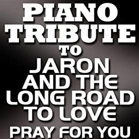 Pray for You (Originally Performed by Jaron & The Long ...