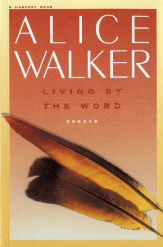 Living by the Word: Selected Writings, 1973-1987