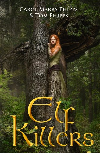 Book: Elf Killers by Carol Marrs Phipps, Tom Phipps
