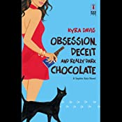 Obsession, Deceit, and Really Dark Chocolate | [Kyra Davis]