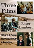 Three Films by Roger Lambert
