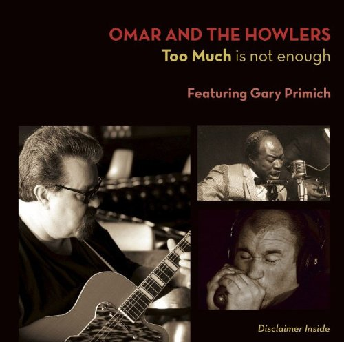 Omar & The Howlers - Too Much Is Not Enough 51XaR38siaL._SL500_