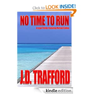 <strong>Like A Great Thriller? Then we think you'll love our brand new Thriller of the Week: From J.D. Trafford's Thriller <em>NO TIME TO RUN</em> - 4.3 Stars on Amazon with over 20 Rave Reviews - $2.99 or FREE via Kindle Lending Library</strong>