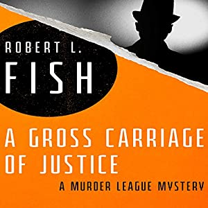 A Gross Carriage of Justice Audiobook