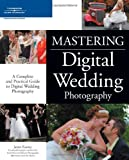 img - for Mastering Digital Wedding Photography book / textbook / text book