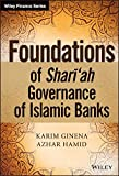 img - for Foundations of Shari'ah Governance of Islamic Banks (The Wiley Finance Series) book / textbook / text book