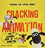img - for Cracking Animation: The Aardman Book of 3-D Animation (Third Edition) book / textbook / text book