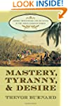 Mastery, Tyranny, and Desire: Thomas...