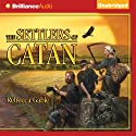 The Settlers of Catan (       UNABRIDGED) by Rebecca Gable Narrated by Ralph Lister