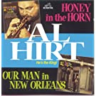 Honey In The Horn and Our Man in New Orleans