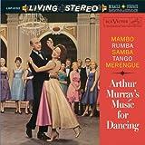 Mambo Rumba Samba Tango Merengue: Arthur Murray's