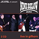 Nine Below Zero - Live At Gifhorn