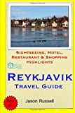Jason Russell Reykjavik Travel Guide: Sightseeing, Hotel, Restaurant & Shopping Highlights