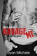 Ravage Me (Ravage MC Book 1)