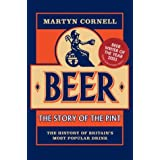 Beer: The Story of the Pintby Martyn Cornell