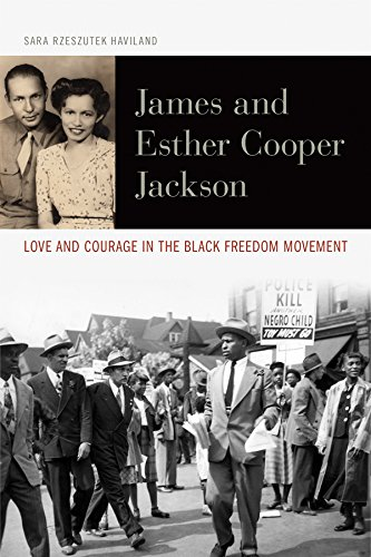 james-and-esther-cooper-jackson-love-and-courage-in-the-black-freedom-movement-civil-rights-and-the-