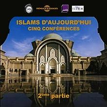 Islams d'aujourd'hui - 2ème partie Discours Auteur(s) : Yves Michaud Narrateur(s) : Yves Michaud
