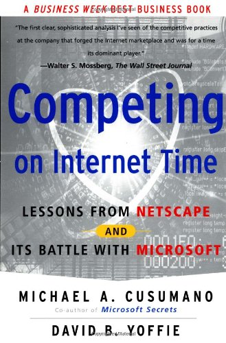competing-on-internet-time-lessons-from-netscape-and-its-battle-with-microsoft-academique