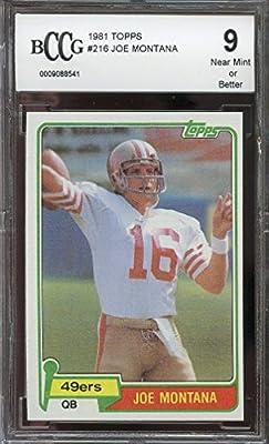 1981 topps #216 JOE MONTANA san francisco 49ers rookie card BGS BCCG 9 Graded Card
