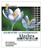 Elementary and Intermediate Algebra: Concepts and Applications (4th Edition) (0321233832) by Bittinger, Marvin L.
