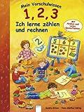 Mein Vorschulwissen - 1, 2, 3 Ich lerne zählen und rechnen - Sandra Grimm
