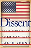 Dissent: The History of an American Ideaexamines the key role dissent has played in shaping the United States. It focuses on those who, from colonial days to the present, dissented against the ruling paradigm of their time: from the Puritan ...