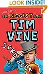 The (Not Quite) Biggest Ever Tim Vine...