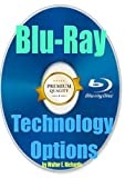 Blu-Ray Technology Options
