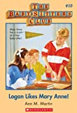 The Baby-Sitters Club #10: Logan Likes Mary Anne: Classic Edition