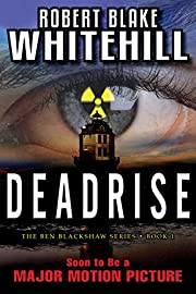 DEADRISE (The Ben Blackshaw Series Book 1)