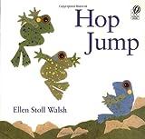 Hop Jump (015201375X) by Walsh, Ellen Stoll