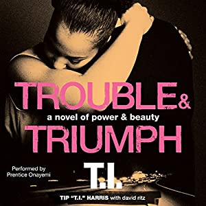 Trouble & Triumph Audiobook
