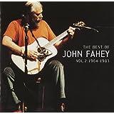 Best of John Fahey 2 1964-1983