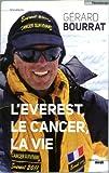 echange, troc Gérard Bourrat - L'Everest, le cancer, la vie