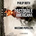 Pastorale americana Audiobook by Philip Roth Narrated by Massimo Popolizio