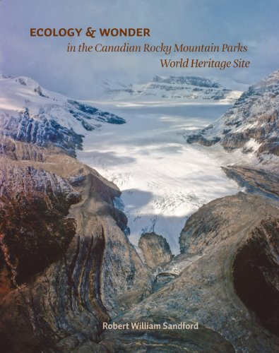 Ecology and Wonder in the Canadian Rocky Mountain Parks