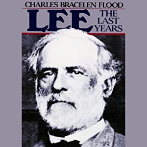 Lee: The Last Years | [Charles Bracelen Flood]