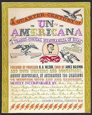 Quarter-century Of Un-americana - Tragico-comical Memorabilia Of Huac (house Un-american Activities Committee), 1938-1963 PDF
