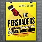 The Persuaders   James Garvey